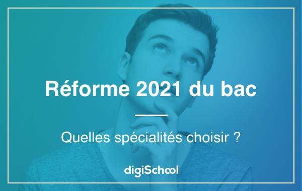 reforme-bac-2021-quelles-specialites-choisir.png